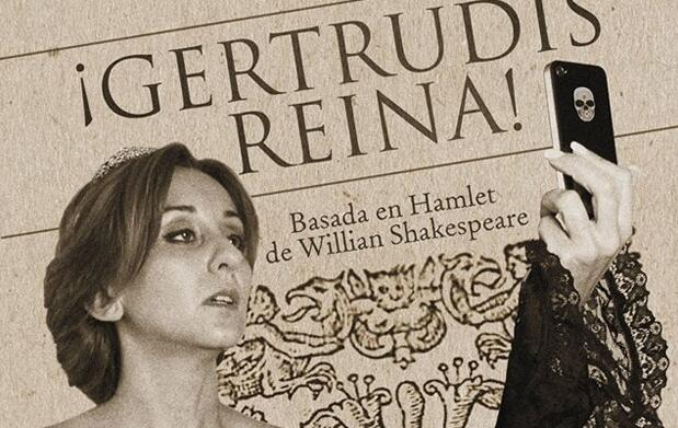 Revisión de Hamlet con Gertrudis, reina